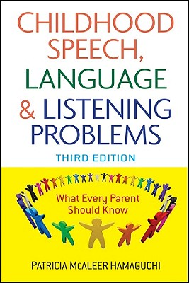 Childhood Speech, Language, and Listening Problems By Hamaguchi, Patricia McAleer