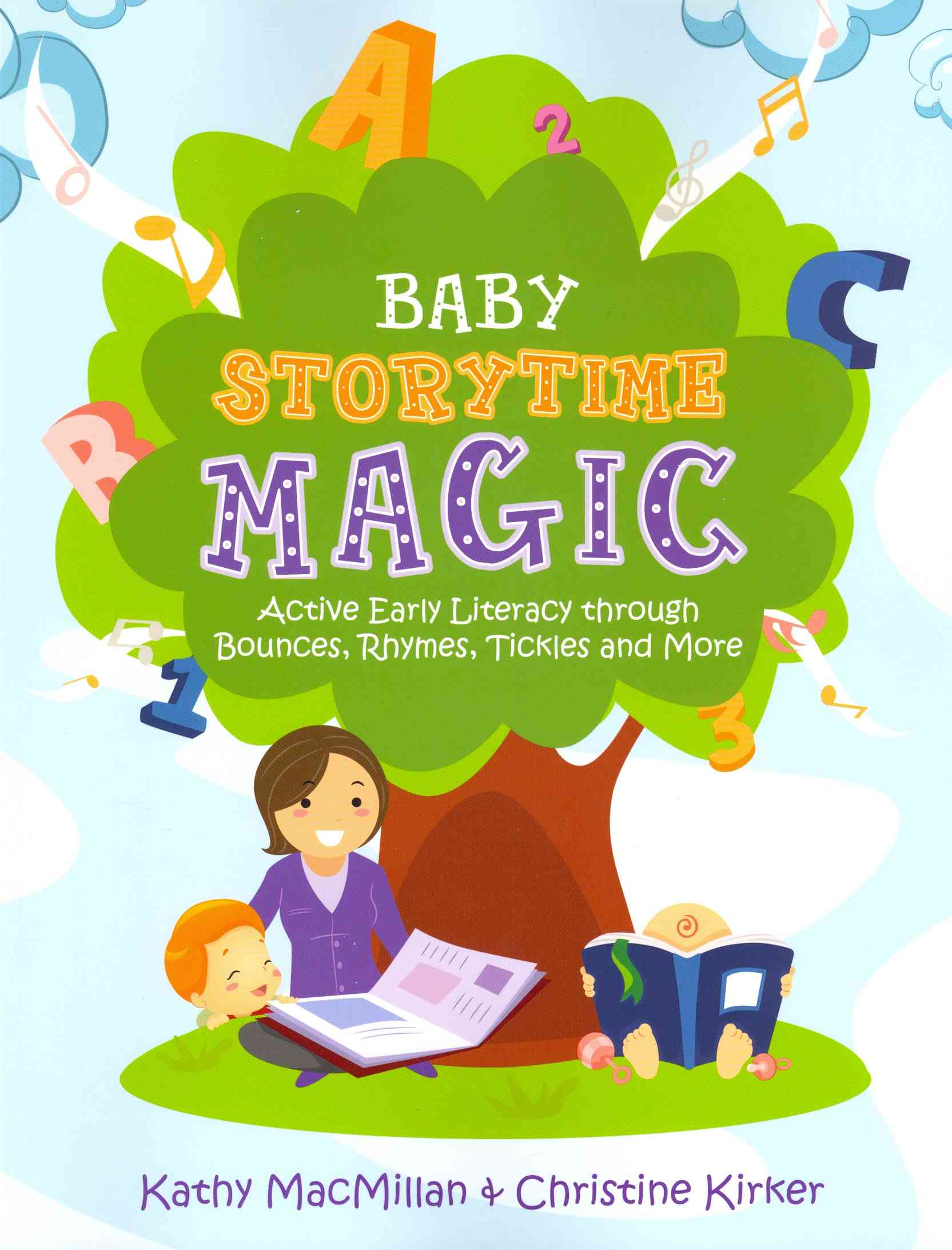 Baby Storytime Magic By Macmillan, Kathy/ Kirker, Christine